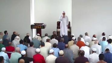 June 15 Khutbah by Sheikh Negm