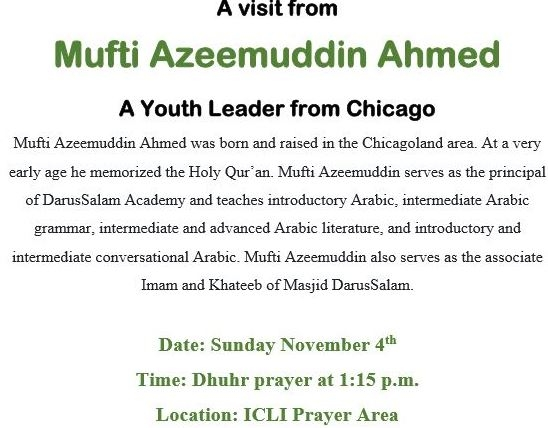 Mufti Azeemuddin Ahmed visiting ICLI on Sunday Nov 4