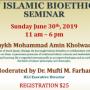 Islamic Bioethics Seminar