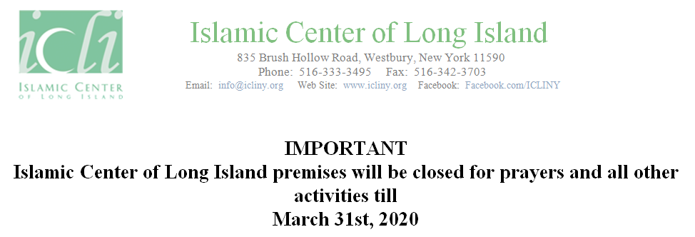 ICLI Premises will be closed for prayers and all other activities till March 31st , 2020