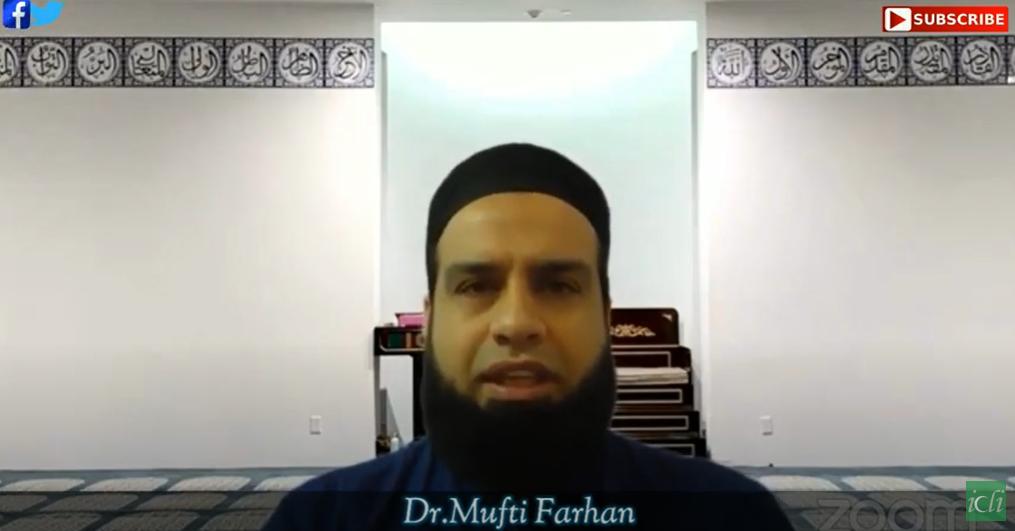 Friday Jummah Bayan with Dr. Mufti Farhan 5-29-2020