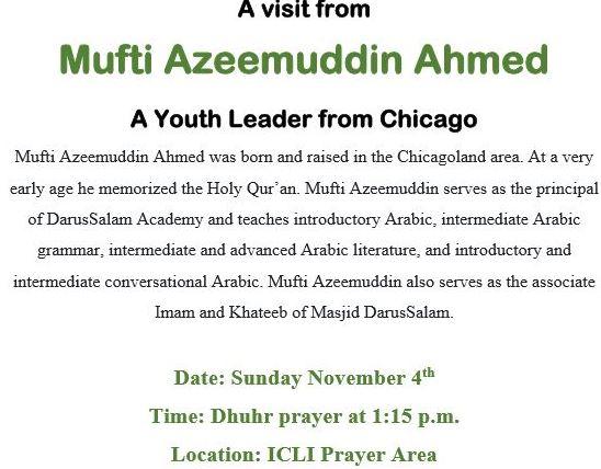 Mufti Azeemuddin Ahmed visiting ICLI on Sunday Nov 4