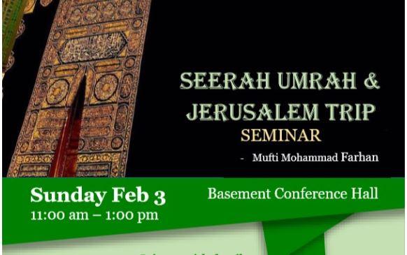 Seerah Umrah & Jerusalem Trip Seminar