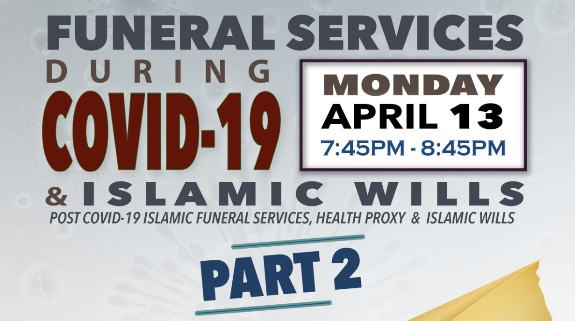 Funeral Services During Covid-19 and Islamic wills Part2