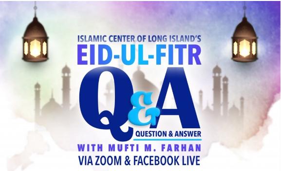Eid-ul-Fitr Q&A