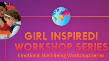 GIRL INSPIRE WORKSHOP SERIES