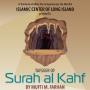 Sura Al-Kahf Tafseer by Mufti Farhan