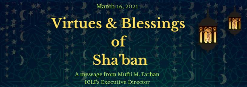 Virtues & Blessings of Sha'ban