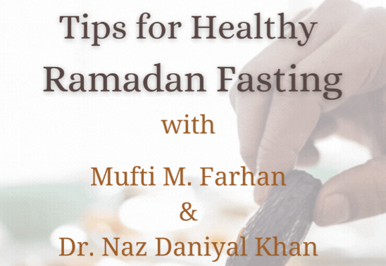 Tips for Healthy Ramadan Fasting