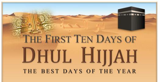 The First Ten Days of Dhul Hijjah